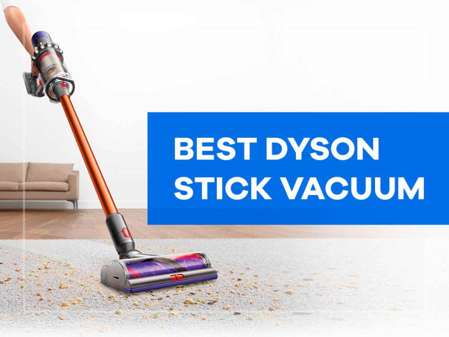 best dyson stick vacuum