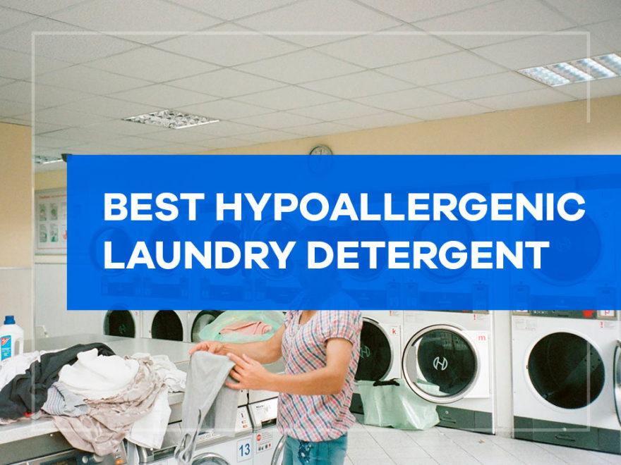 Best Hypoallergenic Laundry Detergent