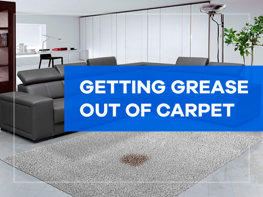 Getting Grease out of Carpet