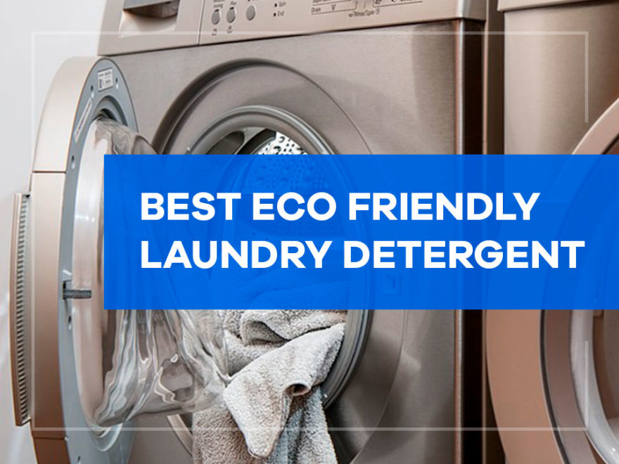 best eco friendly laundry detergent