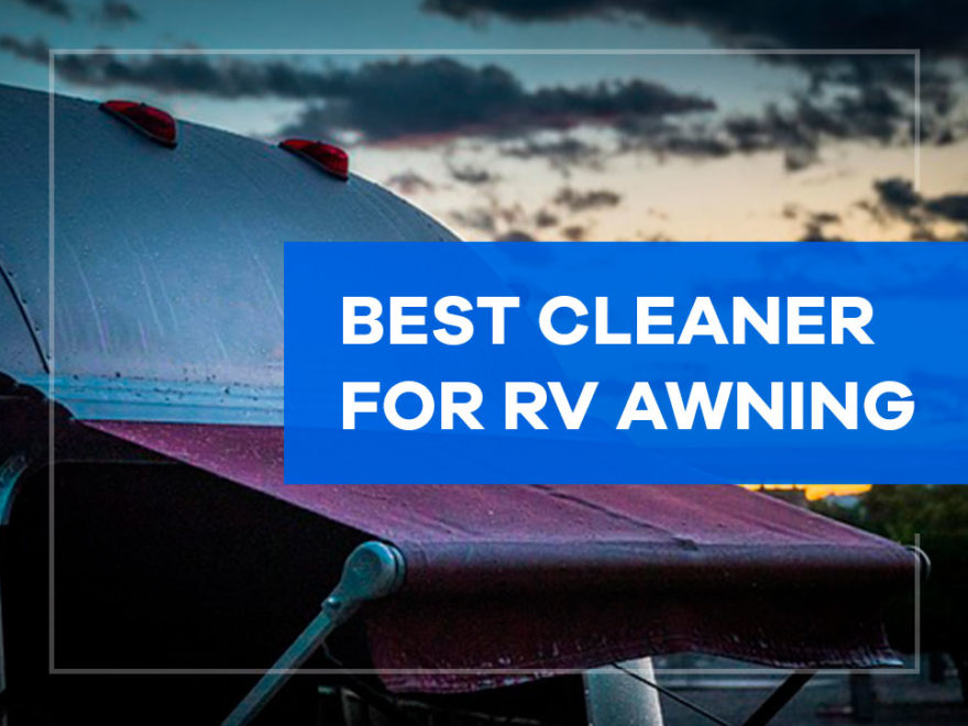 best cleaner for rv awning
